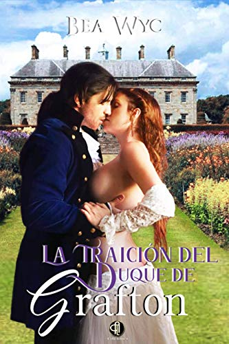 La traición del duque de Grafton: https://kdp.amazon.com/q/action/dualbookshelf.editkindledetails/es_ES/title-setup/kindle/A2HSN6IFLIRFHU/details?ref_=kdp_BS_D_ta_ed (Spanish Edition)