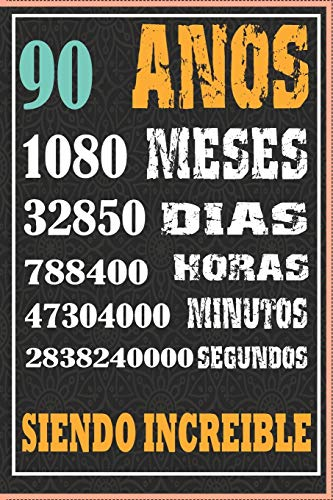 90 AÑOS SIENDO INCREIBLE: Regalo de Cuaderno / diario forrado para REGALO DE CUMPLEAÑOS DIVERTIDO Anos 90 SIENDO INCREIBLE, 110 Paginas, 15CMx23CM, Tapa blanda, Mate Terminar