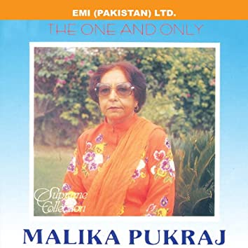 """The One And Only """"Malika Pukhraj"""""""
