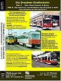 Die Dresdner Straßenbahn: Im Wandel der Zeiten von 1993 - 2017