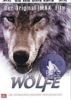 IMAX: Wölfe - Die heimlichen Freunde des Menschen