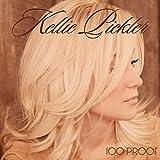 Songtexte von Kellie Pickler - 100 Proof