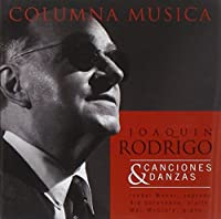 Rodrigo: Songs & Dances