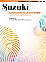Suzuki: 21 Pieces for Violin With Guitar