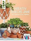 VBS Buch Kreativ durch Jahr mit Terrakottatöpfen 47 Seiten Tontop Übertopf