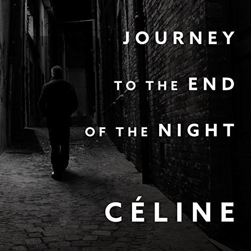 Journey to the End of the Night audiobook cover art