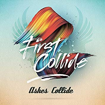 First Collide