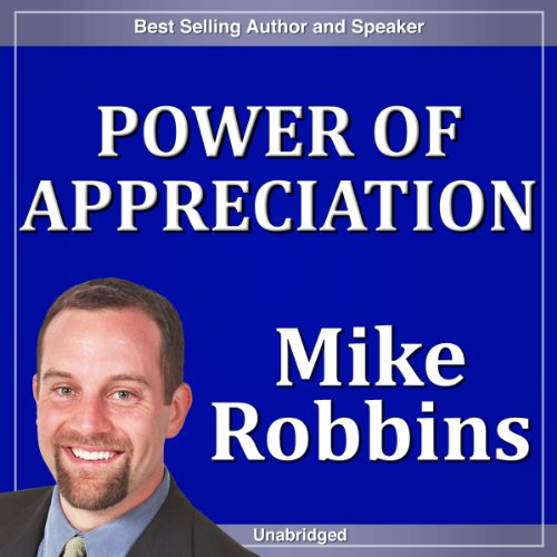 Power of Appreciation audiobook cover art