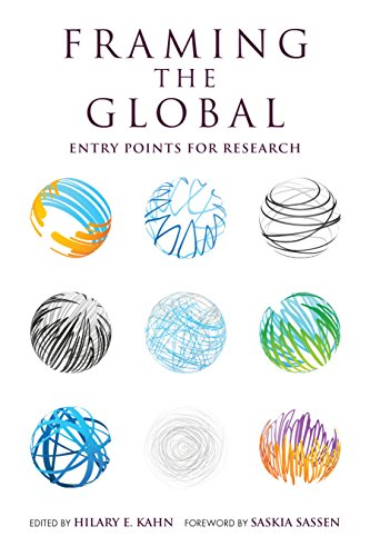 Framing the Global: Entry Points for Research (English Edition)