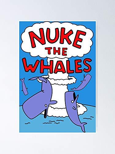 Axescott Nuke The Whales Poster