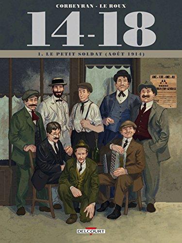 14 - 18 T01: Le petit soldat (Août 1914)