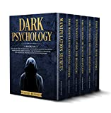 Dark Psychology: 6 Books in 1: The Art of How to Influence and Win People using Emotional Manipulation, Mind Control, NLP Techniques, Persuasion, Psychological Warfare Tactics  in Relationships
