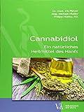 Cannabidiol: Ein natürliches Heilmittel des Hanfs