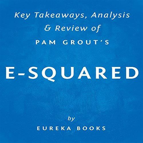 Key Takeaways, Analysis & Review of Pam Grout's E-Squared cover art