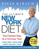 The Ultimate New York Diet: The Fastest Way to a Trimmer You! (English Edition)