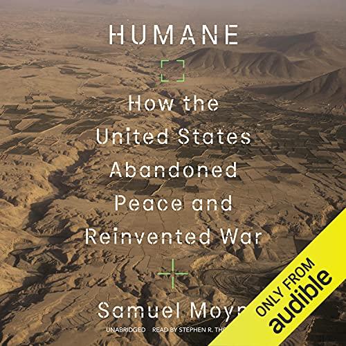 Humane Audiobook By Samuel Moyn cover art