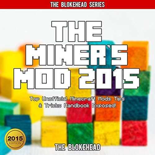 The Miner's Mod 2015 audiobook cover art