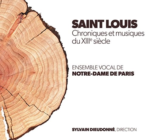 Saint Louis/Chroniques et Musiques du 13 Eme Siecle