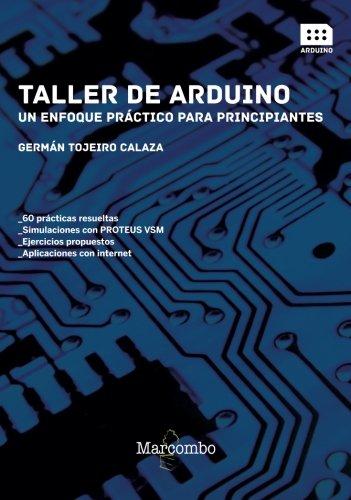 Taller de Arduino: Un enfoque práctico para principiantes: 1
