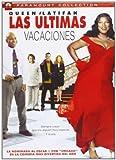 Las últimas vacaciones [DVD]