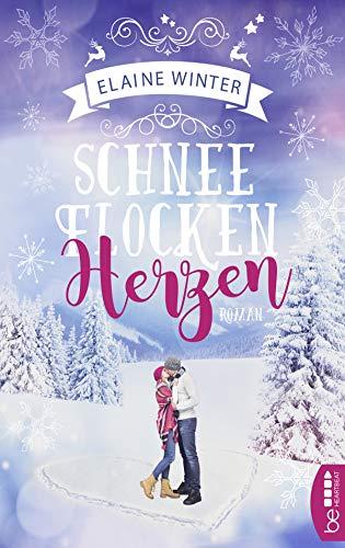 Schneeflockenherzen Roman Ebook Winter Elaine Kindle Shop
