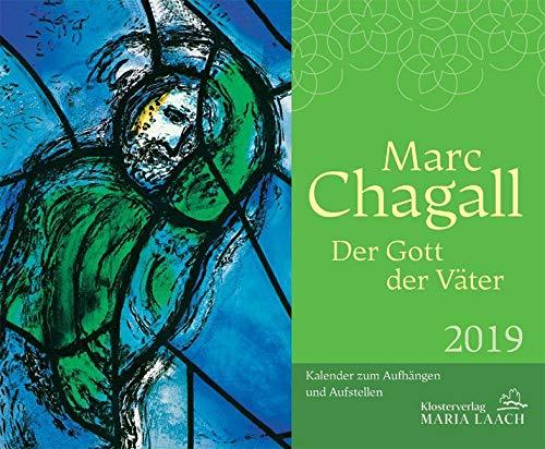 Marc Chagall 2019: Der Gott der Väter