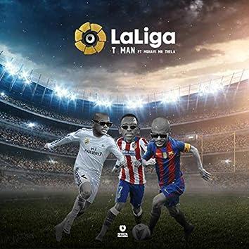 LaLiga (feat. Mshayi & Mr Thela)