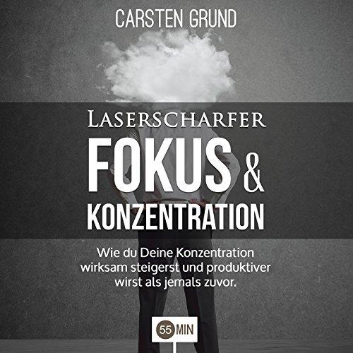 Laserscharfer Fokus & Konzentration Titelbild