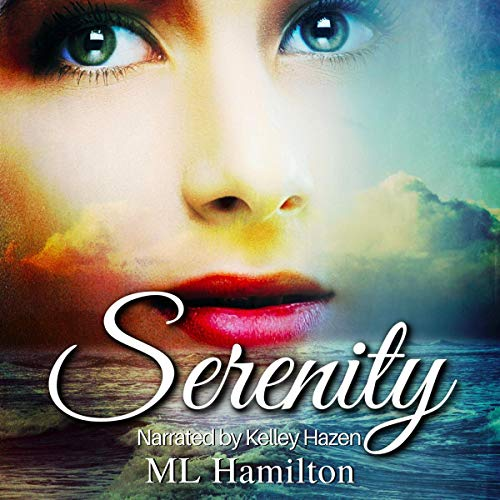 Serenity Audiobook By M.L. Hamilton cover art