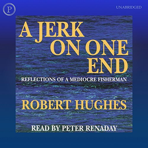A Jerk on One End audiobook cover art