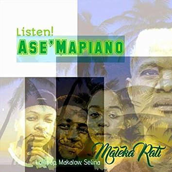Listen! Ase'mapiano (feat. Selina, Makalow & Lollipop)
