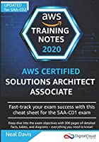 AWS Certified Solutions Architect Associate Training Notes 2019: Fast-track your exam success with the ultimate cheat sheet for the SAA-C01 exam Front Cover