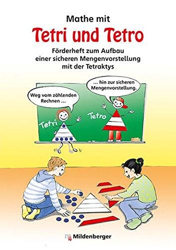 Mathe mit Tetri und Tetro: Förderheft zum Aufbau einer sicheren Mengenvorstellung mit der Tetraktys