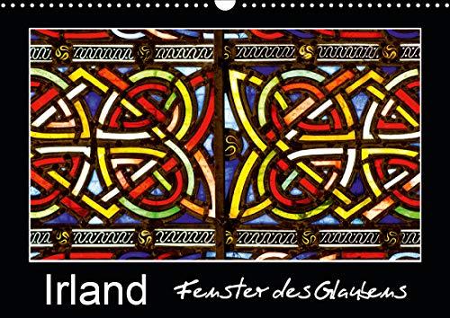 IRLAND - Fenster des Glaubens (Wandkalender 2021 DIN A3 quer)