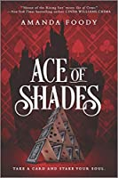 Ace of Shades (Shadow Game)