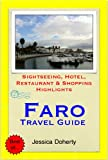 Faro (Algarve), Portugal Travel Guide - Sightseeing, Hotel, Restaurant & Shopping Highlights (Illustrated) (English Edition)
