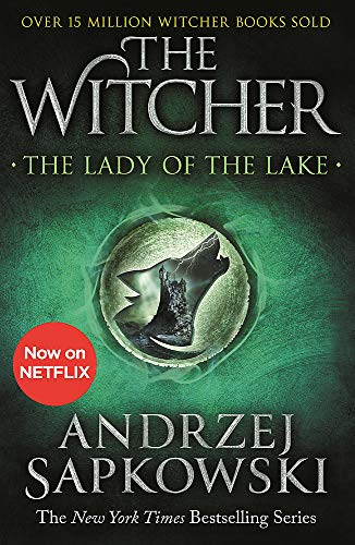 The Lady of the Lake: Witcher 5 – Now a major Netflix show (The Witcher, Band 7)
