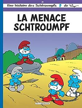 La Menace Schtroumpf - Book #20 of the Les Schtroumpfs / The Smurfs