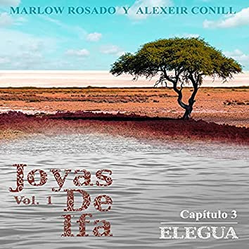 Elegua ((Joyas De Ifa Vol. 1) Capitulo 3)
