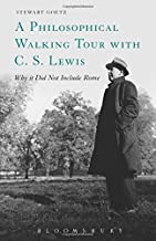 A Philosophical Walking Tour with C.S. Lewis by Stewart Goetz (2015-02-12)