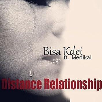 Distance Relationship (feat. Medikal)