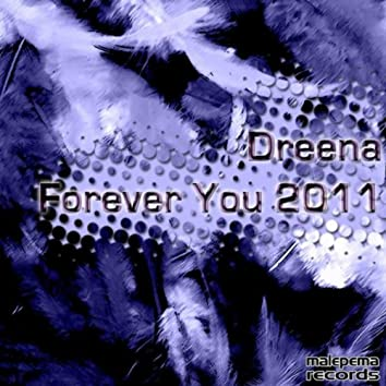 Forever You 2011