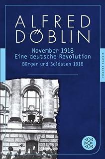 November 1918: Eine deutsche Revolution. Erzählwerk in drei