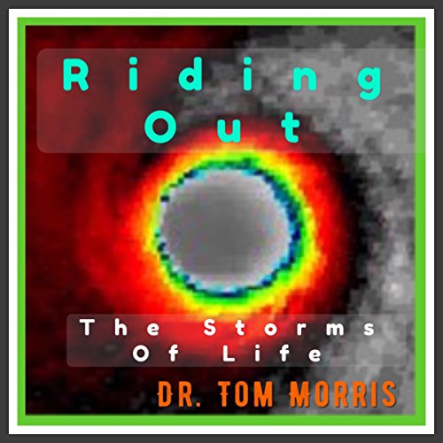 Riding out the Storms of Life audiobook cover art