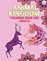Animal Kingdom Coloring Book for Adults