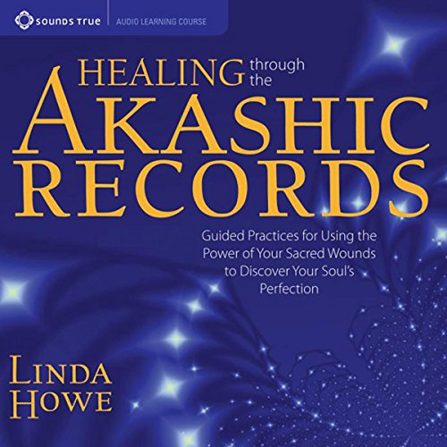 Healing Through the Akashic Records audiobook cover art