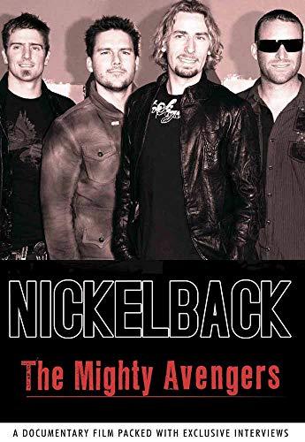 Nickelback - The Mighty Avengers