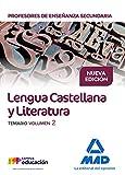 Cuerpo de Profesores de Enseñanza Secundaria. Lengua Castellana y Literatura. Temario. Volumen 2