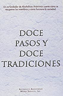 By AA World Services Doce Pasos Y Doce Tradiciones (Spanish Edition) (1st First Edition) [Paperback]