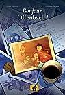 Bonjour, Offenbach ! par Caputo